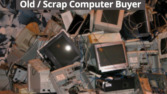 Sell Old Computers - Computer Scrap Buyers in Goregaon